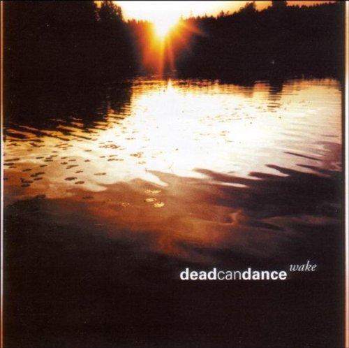 DEAD CAN DANCE - Wake (2) - Zortam Music