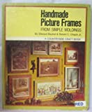 img - for Handmade Picture Frames From Simple Moldings book / textbook / text book