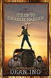 It's Up to Charlie Hardin (BAEN)