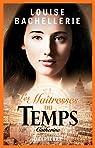 Les Maîtresses du Temps, tome 5 : Catherine par Bachellerie
