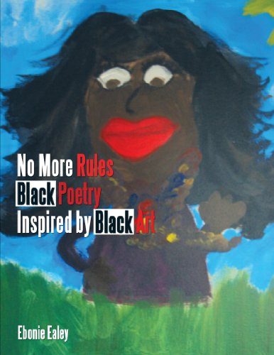 No More Rules Black Poetry Inspired by Black Art