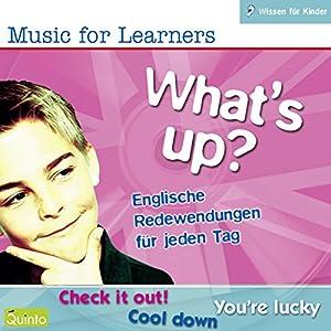 What's Up? Englische Redewendungen für jeden Tag Hörbuch