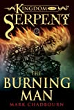 img - for Burning Man (Kingdom of the Serpent, Book 2) book / textbook / text book