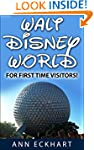 Walt Disney World For First Time Visi...