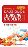 9780323172967: Mosby's Drug Guide for Nursing Students, with 2014 Update, 10e (Mosby's Drug Guide for Nurses)