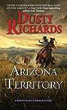 Arizona Territory: A Byrnes Family Ranch Western