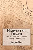 img - for Harvest of Death: The Battle of Jenkins' Ferry, Arkansas book / textbook / text book
