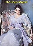 422 Color Paintings of John Singer Sargent - American Portrait Painter (January 12, 1856 - April 14, 1925) (English Edition)