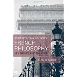 Twentieth-Century French Philosophy: Key Themes and Thinkers