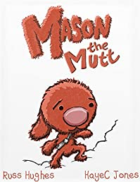Mason The Mutt: by KayeC Jones ebook deal