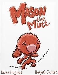 Mason The Mutt: by KayeC Jones ebook deal