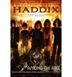 Among the Free (0439890861) by Margaret Peterson Haddix