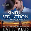 Sinful Seduction: Red Stone Security Series, Book 8 (       UNABRIDGED) by Katie Reus Narrated by Sophie Eastlake