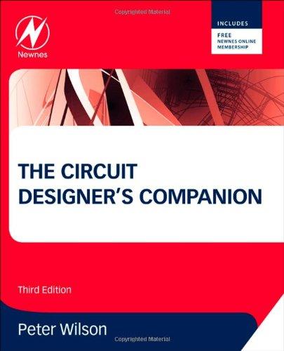 The Circuit Designer'S Companion, Third Edition
