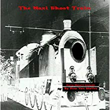 The Nazi Ghost Train: 31 Horrifying Tales from the Dead, Book 6 Audiobook by Drac Von Stoller Narrated by Michael A. Adashefski