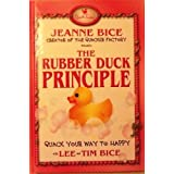 The Rubber Duck Principle ~ Jeanne Bice