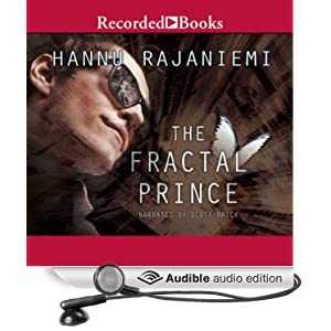 The Fractal Prince [Scifi Audio-OneClick] 32k - Hannu Rajaniemi