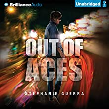 Out of Aces: Betting Blind, Book 2 (       UNABRIDGED) by Stephanie Guerra Narrated by Nick Podehl