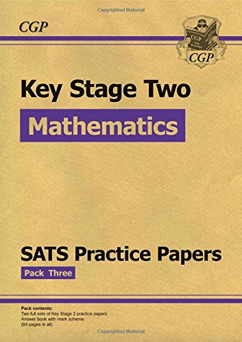 New KS2 Maths SATS Practice Papers: For the 2016 SATS and Beyond