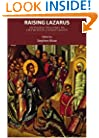Raising Lazarus: Integral Healing in Orthodox Christianity