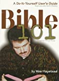 img - for By Wesley Haystead Bible 101: A Do-It-Yourself User's Guide [Paperback] book / textbook / text book