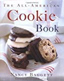 The All-American Cookie Book (0395915376) by Nancy Baggett