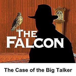 The Falcon: The Case of the Big Talker Radio/TV Program