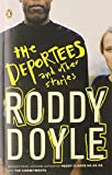 The Deportees: And Other Stories[ THE DEPORTEES: AND OTHER STORIES ] by Doyle, Roddy (Author) Jan-01-09[ Paperback ] (0143114883) by Doyle, Roddy