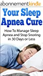 Your Sleep Apnea Cure - How To Manage...