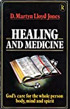 Healing and Medicine