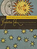 img - for Florentine Codex: Book 7: Book 7: The Sun, the Moon and Stars, and the Binding of the Years (Florentine Codex: General History of the Things of New Spain) book / textbook / text book