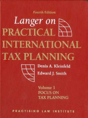 Langer on Practical International Tax Planning (Transactions of the American Philosophical Society,) 2 volume set