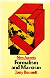 FORMALISM & MARXISM PB (New Accents Series) (0416708803) by Tony Bennett
