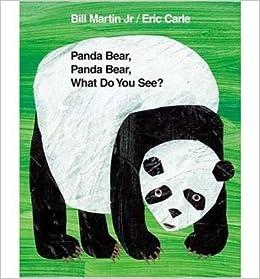 Panda Bear, Panda Bear, What Do You See?: Bill Martin ... - photo#20