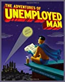 img - for The Adventures of Unemployed Man book / textbook / text book