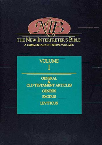 The New Interpreter's Bible: Genesis to Leviticus (Volume 1)