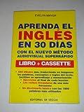img - for Aprenda El Ingles En 30 Dias / Learn English in 30 Days (Spanish Edition) book / textbook / text book