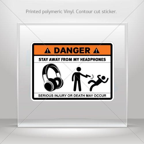 Decal Sticker Danger Funny Stay Away From My Headphones Car Garage Door 5 X 3.6 Inches Vinyl Color Print 0500 X3553