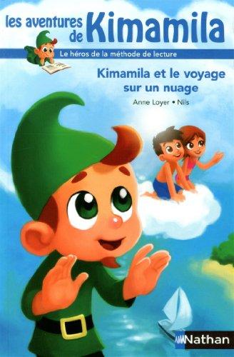 Les aventures de Kimamila (5) : Kimamila et le voyage sur un nuage