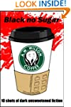 Black no Sugar - 10 Short Stories