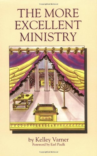 Image of The More Excellent Ministry