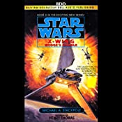 Star Wars: The X-Wing Series, Volume 2: Wedge's Gamble | [Michael A. Stackpole]