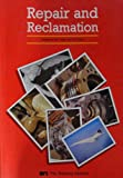 img - for Repair and Reclamation book / textbook / text book