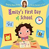 Helping Hand Books: Emily's First Day of School
