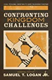 img - for Confronting Kingdom Challenges: A Call to Global Christians to Carry the Burden Together book / textbook / text book