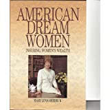 American Dream Women: Insuring Financial Wealth for Women