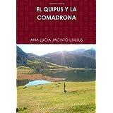 El Quipus Y La Comadrona (Spanish Edition)