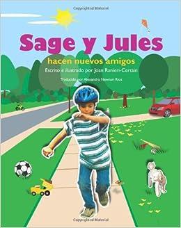 Sage y Jules hacen nuevos amigos: Sage and Jules Series