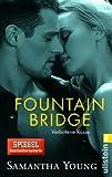 Fountain Bridge - Verbotene K�sse (Deutsche Ausgabe): E-Novella (Edinburgh Love Stories 0)