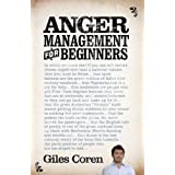 Anger Management (for Beginners)by Giles Coren